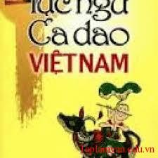 Qua ca dao, người bình dân Việt Nam đã thể hiện được những tình cảm thiết tha và cao quý của mình