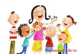 Vai trò, công lao của các thầy giáo, cô giáo và nói lên được lòng biết ơn của mình đối với các thầy giáo, cô giáo