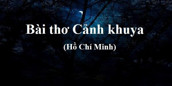 Em hãy nêu cảm nhận về bài thơ Cảnh khuya của Hồ Chí Minh